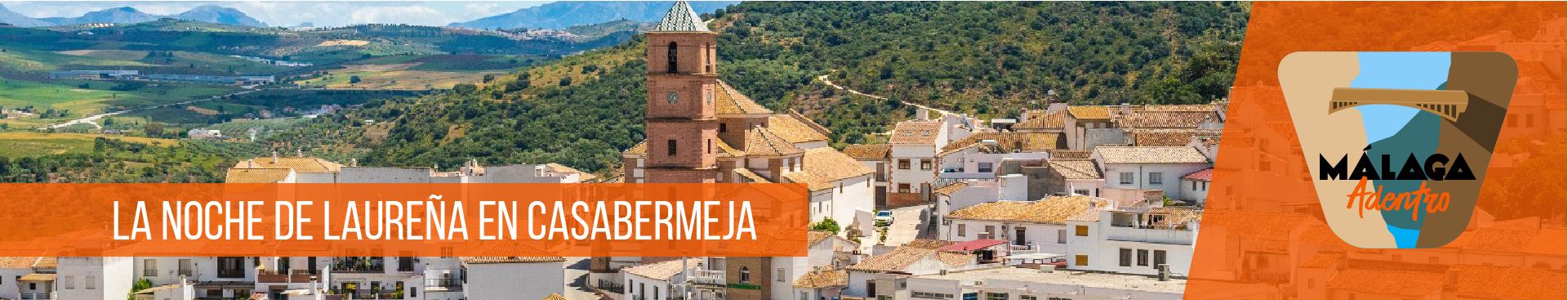 Malaga Adentro- Casabermeja